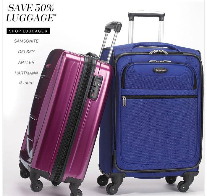 Save 50% Luggage. Shop Luggage.