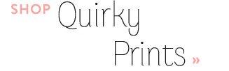 Shop Quirky Prints