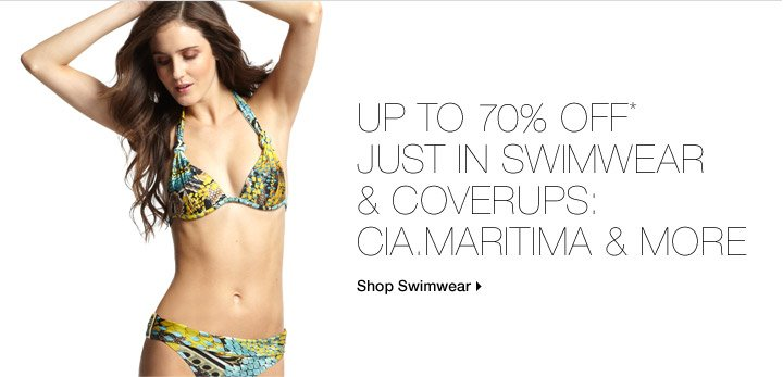 Up To 70% Off* Just In Swimwear & Coverups: Cia.Maritima &  More