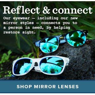 Reflect & connect - shop mirror lenses