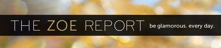 The ZOE Report