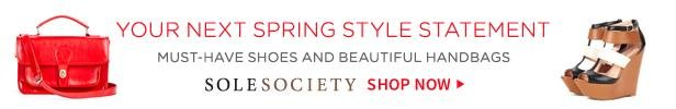 Sole Society has your next Spring style statement | Shop now
