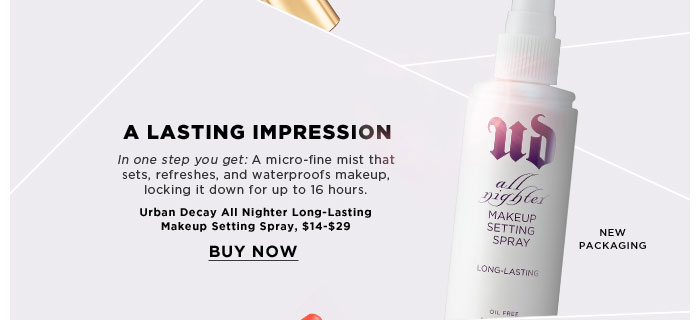 A Lasting Impression. In one step you get: A micro-fine mist that sets, refreshes, and waterproofs makeup, locking it down for up to 16 hours. new packaging. Urban Decay All Nighter Long-Lasting Makeup Setting Spray, $14-$29