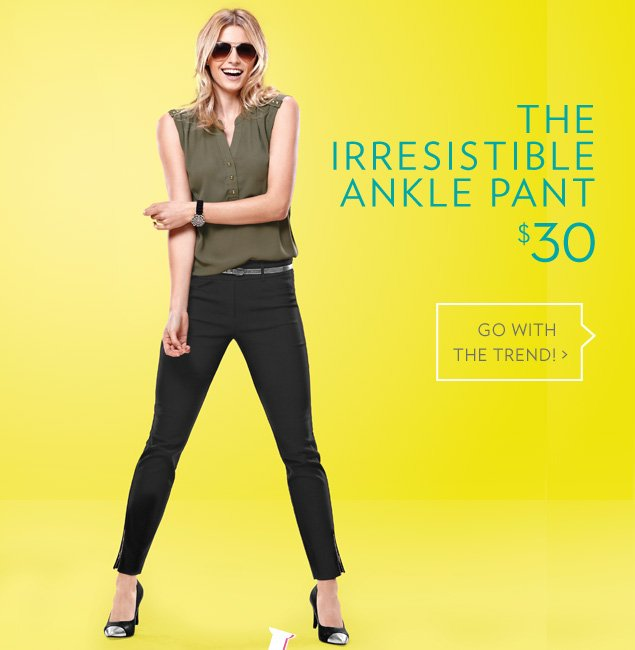 The irresistible ankle pant - $30