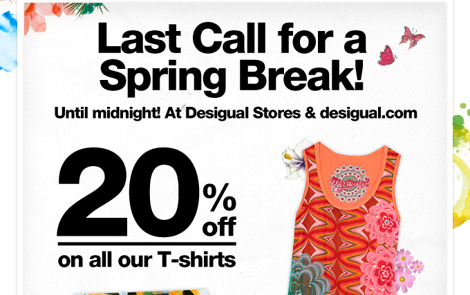 Last Call for a Spring Break!
