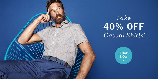 Take 40% Off Casual Shirts