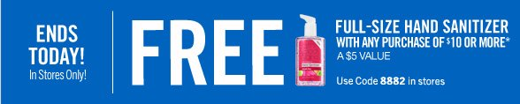 Free Full-Size Hand Sanitizer with any purchase of $25 or more*
