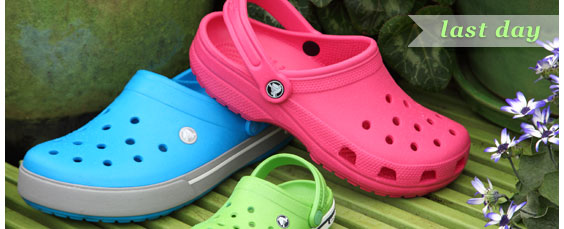 Last day for CROCS!