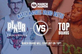 PLNDR Exclusives VS. Top Brands