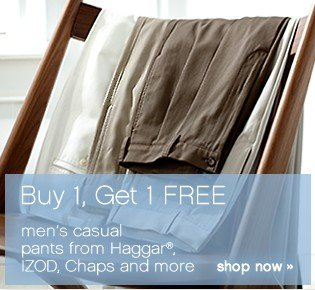 Buy 1, Get 1 FREE. Men's casual pants. Shop now.