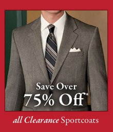 All Clearance Sportcoats - Save Over 75% Off*
