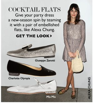 COCKTAIL FLATS Give your party dress a new-season spin by teaming it with a pair of embellished flats, like Alexa Chung. GET THE LOOK
