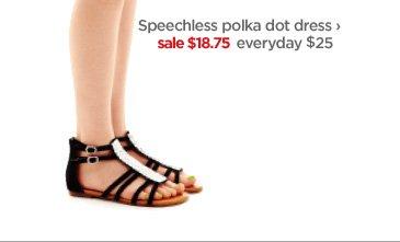 Speechless polka dot dress › sale  $18.75 everyday $25