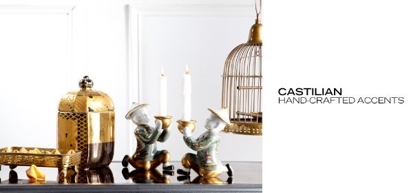 CASTILIAN: HAND-CRAFTED ACCENTS, Event Ends March 28, 9:00 AM PT >