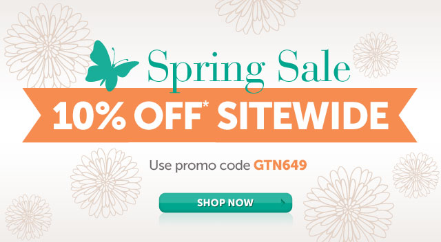 Spring Sale - 10% OFF* Sitewide - use promo code GTN649 - Shop Now