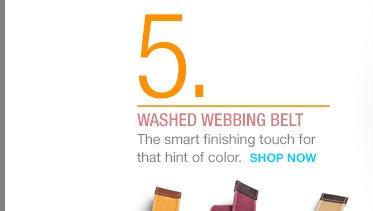 5. | WASHED WEBBING BELT | SHOP NOW