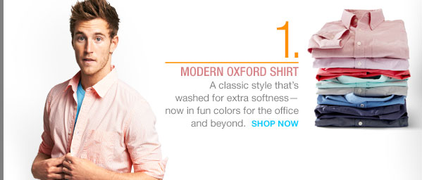 1. | MODERN OXFORD SHIRT | SHOP NOW