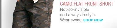 3. | CAMO FLAT FRONT SHORT | SHOP NOW