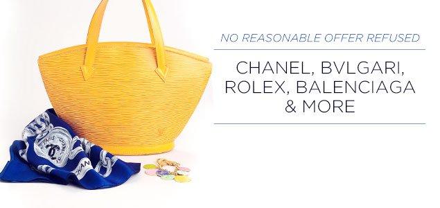 No Reasonable Offers Refused: Chanel, Bvlgari, Rolex, Balenciaga & more