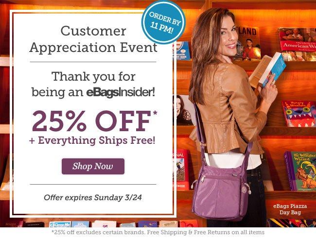 eBagsInsider Appreciation Event. 25% Off + Everything Ships Free!