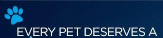 EVERY PET DESERVES A