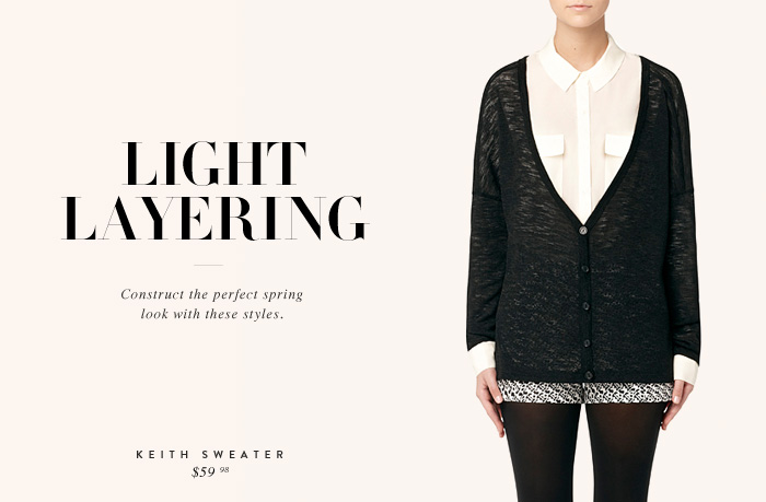 Light Layering - Construct the perfect spring