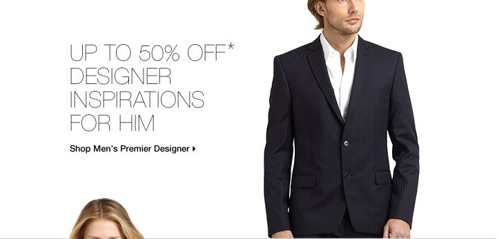 Up To 50% Off* Designer Inspirations For Him