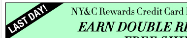 NY&C Rewards members: Earn DOUBLE Rewards and get FREE SHIPPING!