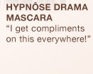 HYPNOSE DRAMA MASCARA | I get compliments on this everywhere!