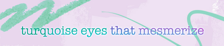turquoise eyes that mesmerize