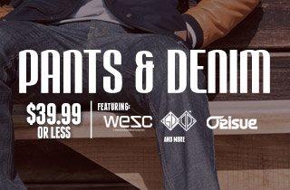 Pants and Denim