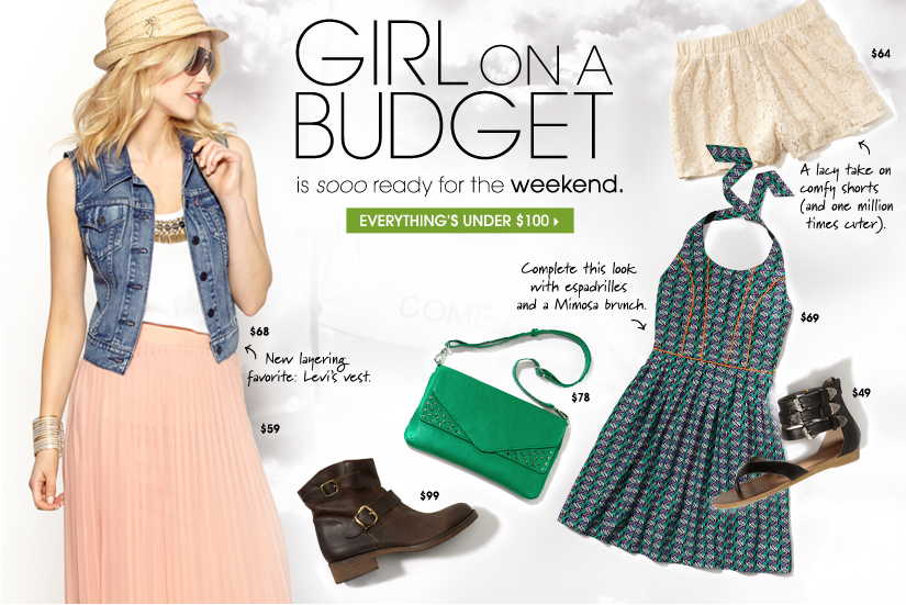 GIRL ON A BUDGET. EVERYTHING'S UNDER $100.