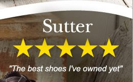 Sutter - 5 / 5 Stars - The best shoes I've owned yet