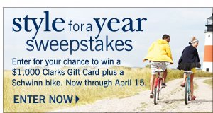 Style for a Year Sweepstakes - Enter for your chance to win a $1,000 Clarks Gift Card and a Schwinn bike