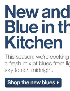 Shop the new blues