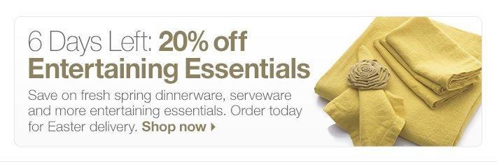 20% off Entertaining  Essentials