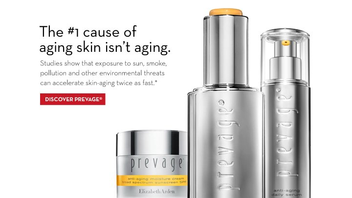 The #1 cause aging skin isn't aging. Studies show that exposure to sun, smoke, pollution and other environmental threats can accelerate skin-aging twice as fast.* DISCOVER PREVAGE®
