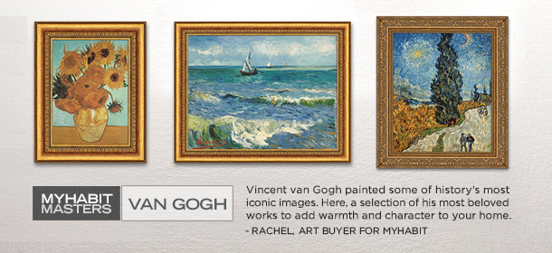 MYHABIT MASTERS: VAN GOGH, Event Ends March 29, 9:00 AM PT >