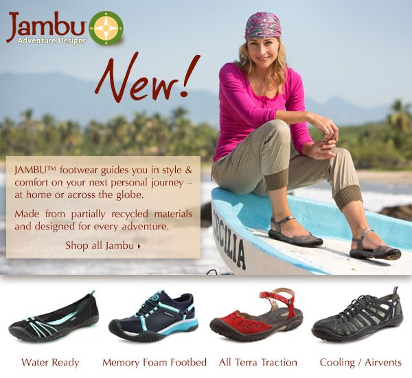 New! JAMBU™ footwear guides you in style and comfort on your next personal journey - at home or across the globe. Made from partially recycled materials and designed for every adventure. Shop all Jambu.