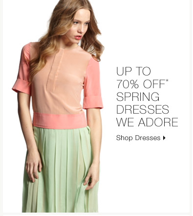 Up To 70% Off* Spring Dresses We Adore