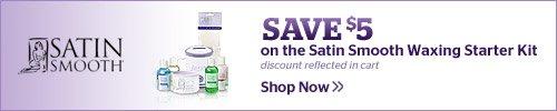 $5 off Satin Smooth Waxing Kit