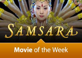 Movie of the Week: Samsara