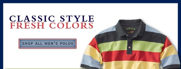 Classic style fresh colors   -  shop all men's polos