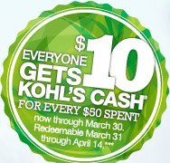 Everyone gets $10 Kohl's Cash for every $50 spent now through March 30. Redeemable March 31 through April 14.