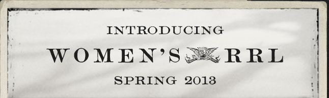 Introducing Women's RRL Spring 2013