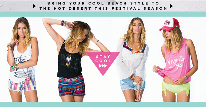 Bring Your Cool Beach Style to the Hot Desert This Festival Season - Stay Cool