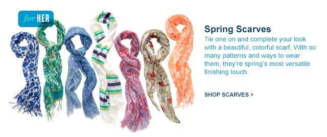 for HER | Spring Scarves | SHOP SCARVES