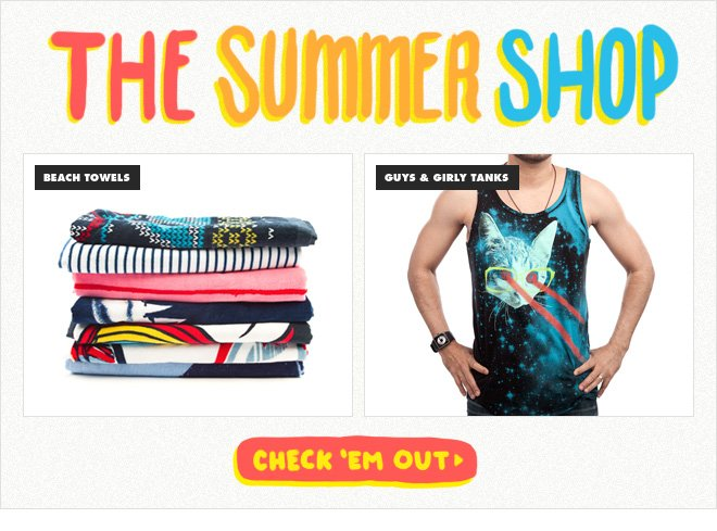 The Summer Shop. Check out tanks and towels.
