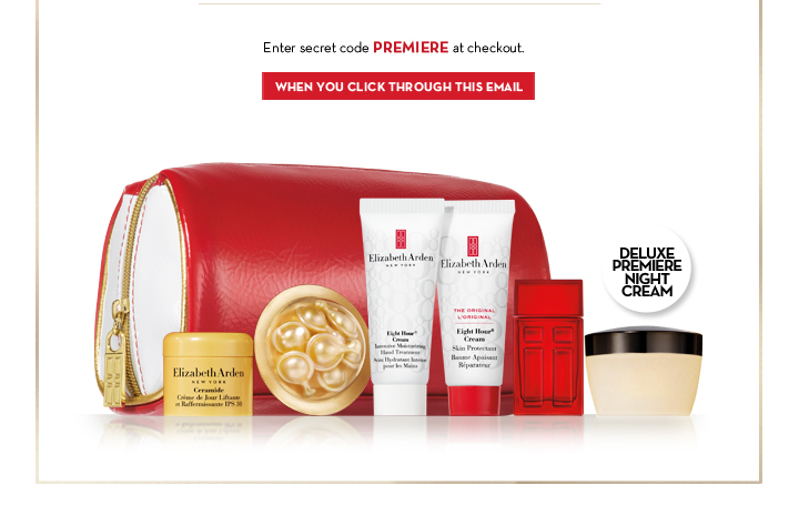 DELUXE PREMIERE NIGHT CREAM. Enter secret code PREMIERE at checkout. WHEN YOU CLICK  THROUGH THIS EMAIL.