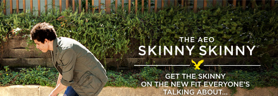 The AEO Skinny Skinny | Get The Skinny On The New Fit Everyone's Talking About...